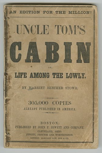 Uncle Tom S Cabin Or Life Among The Lowly National