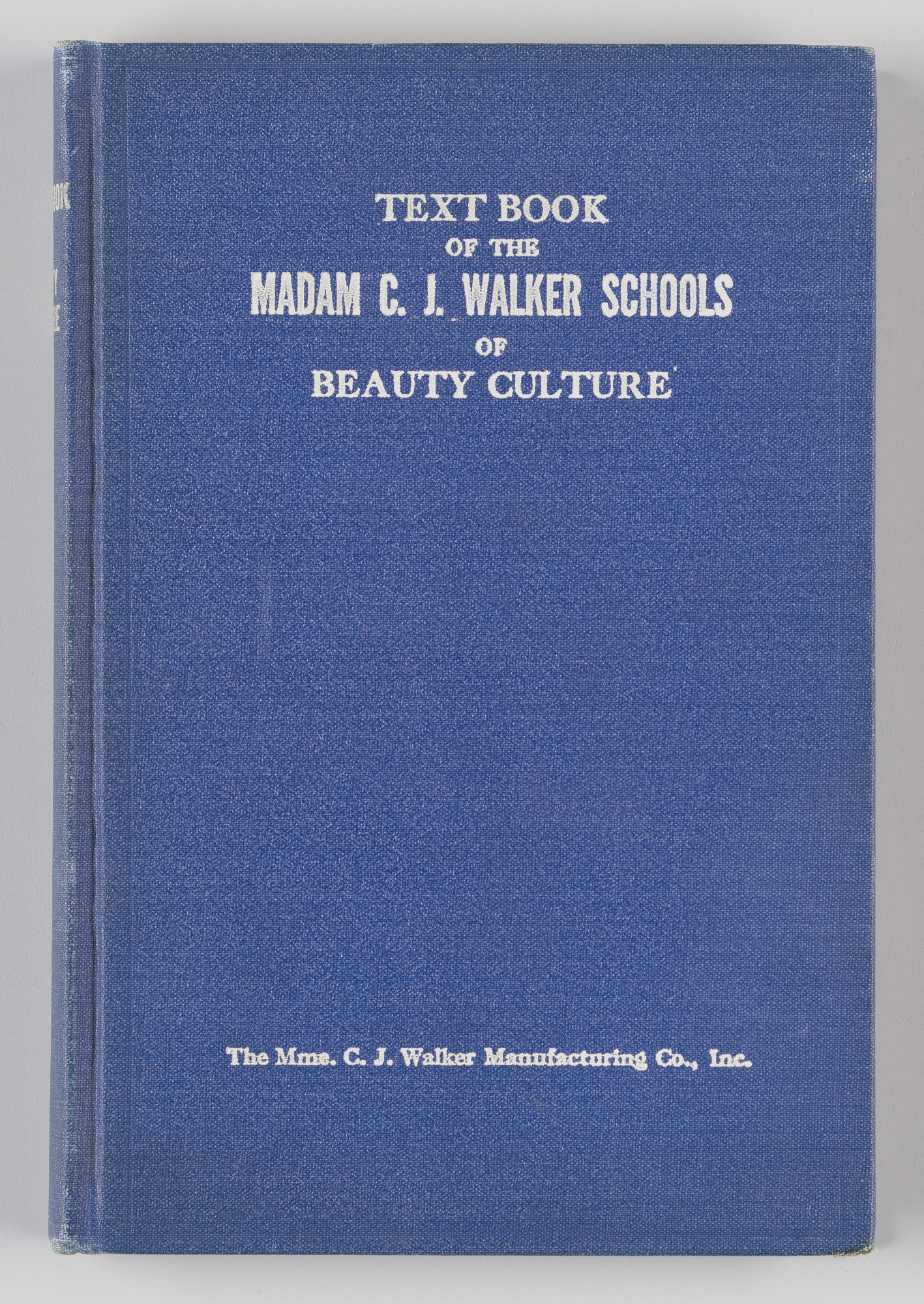 Image for Text Book of the Madam C. J. Walker Schools of Beauty Culture