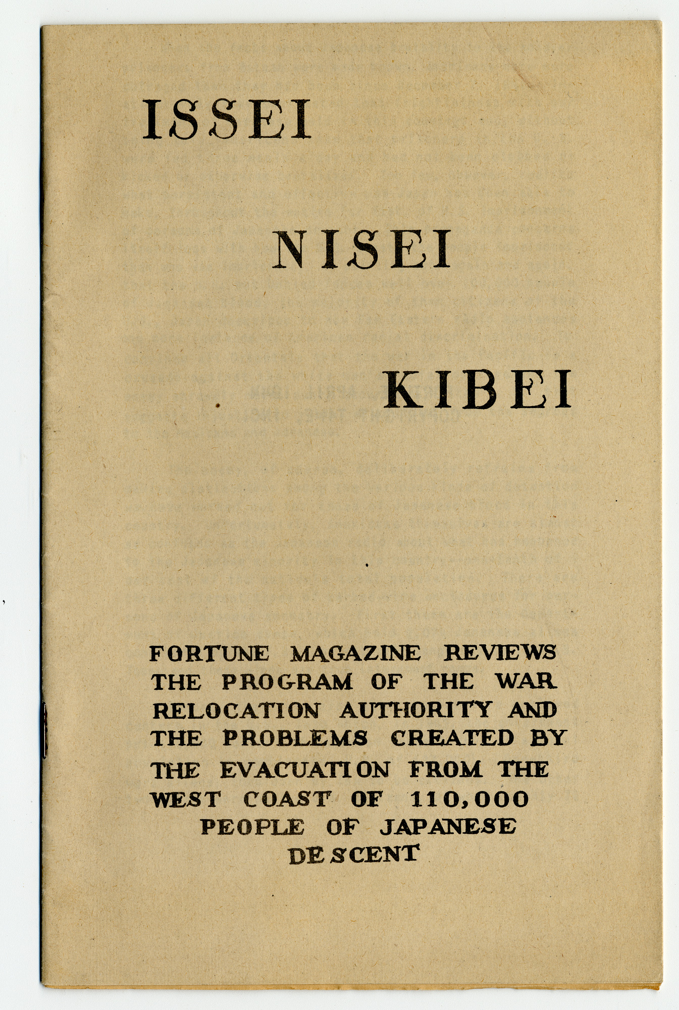 "Pamphlet with title ""Issei, Nissei, Kibei"""