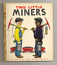 Two Little Miners,  Date: 1940s from National Museum of American History ... See More