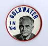 Goldwater 1964 Campaign Button,  Name: Goldwater, Barry from National Museum of American History ... See More