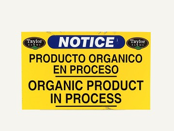 Taylor Farms Organic Sign