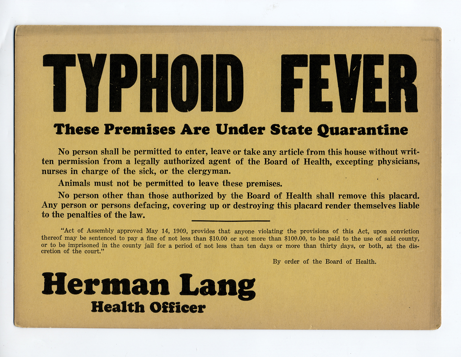 Typhoid fever quarantine sign, State of Pennsylvania, ca 1930s.