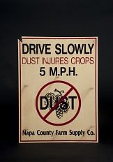 Vineyard No Dust</i> Sign