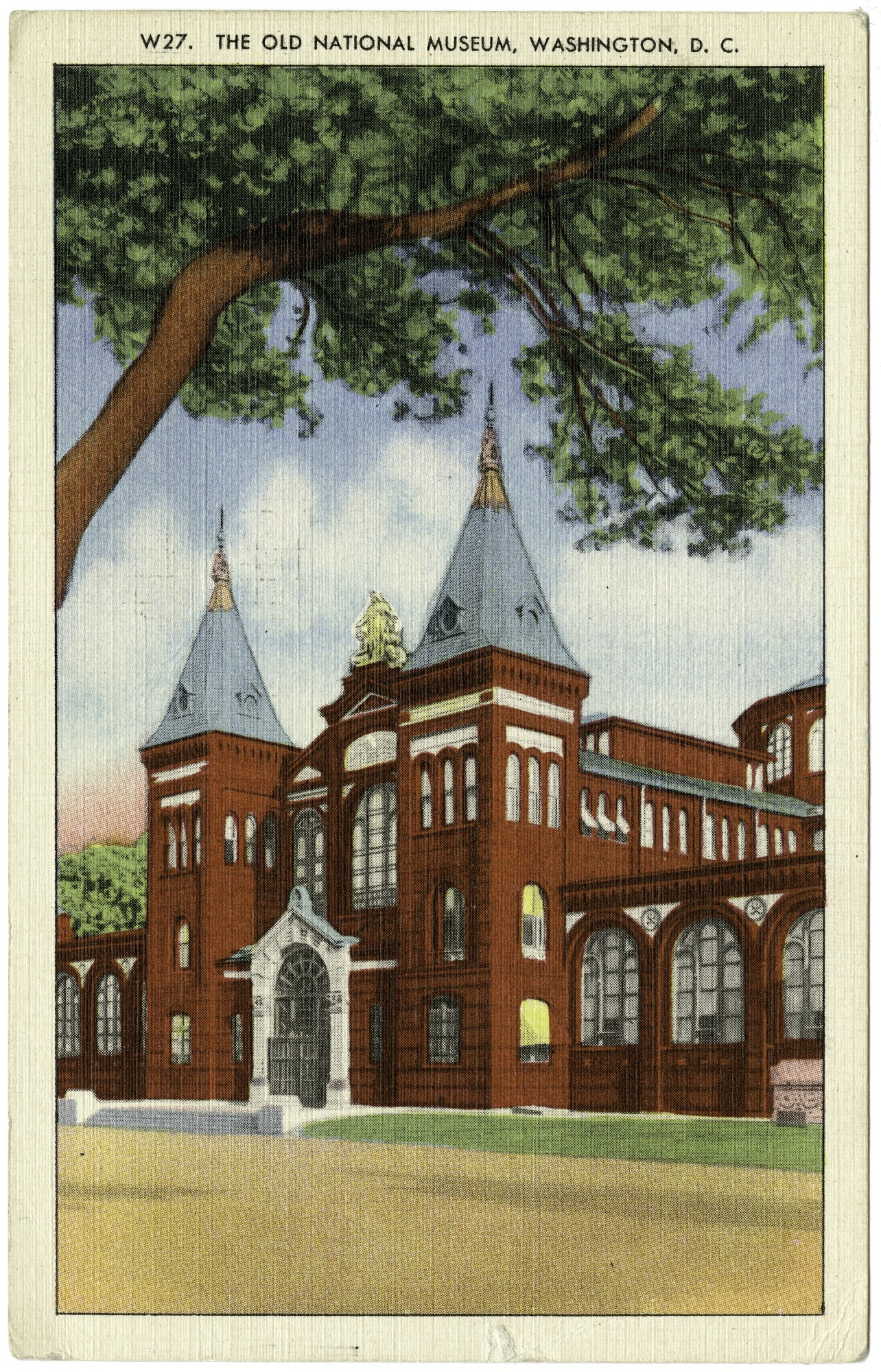Postcard of the Old National Museum, by Capitol Souvenir Company, April 13, 1939, Smithsonian Archives - History Div, SIA2011-2285 (front) and SIA2011-2286 (back).