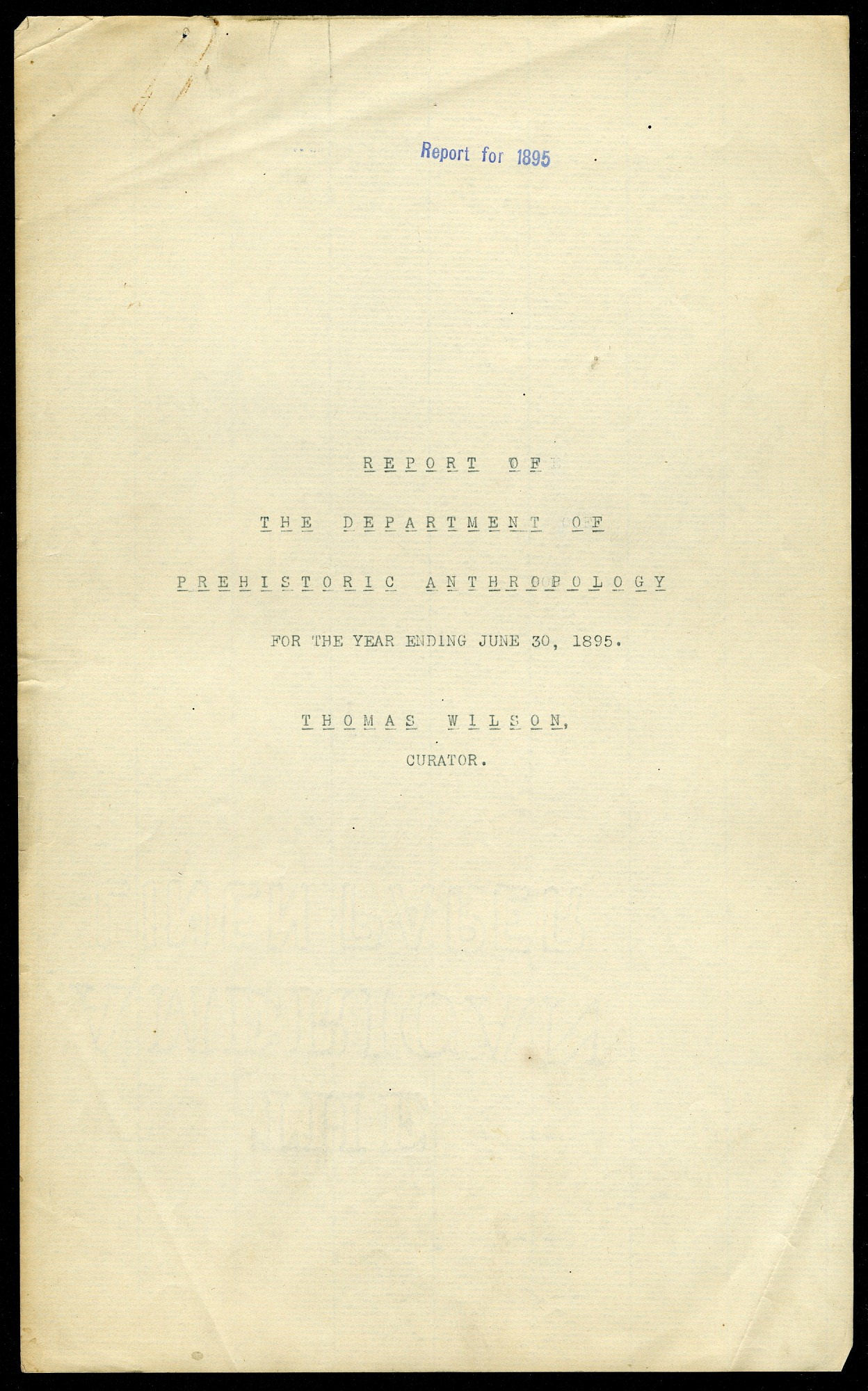 Department of Prehistoric Anthropology: Annual Report 1894 - 1895