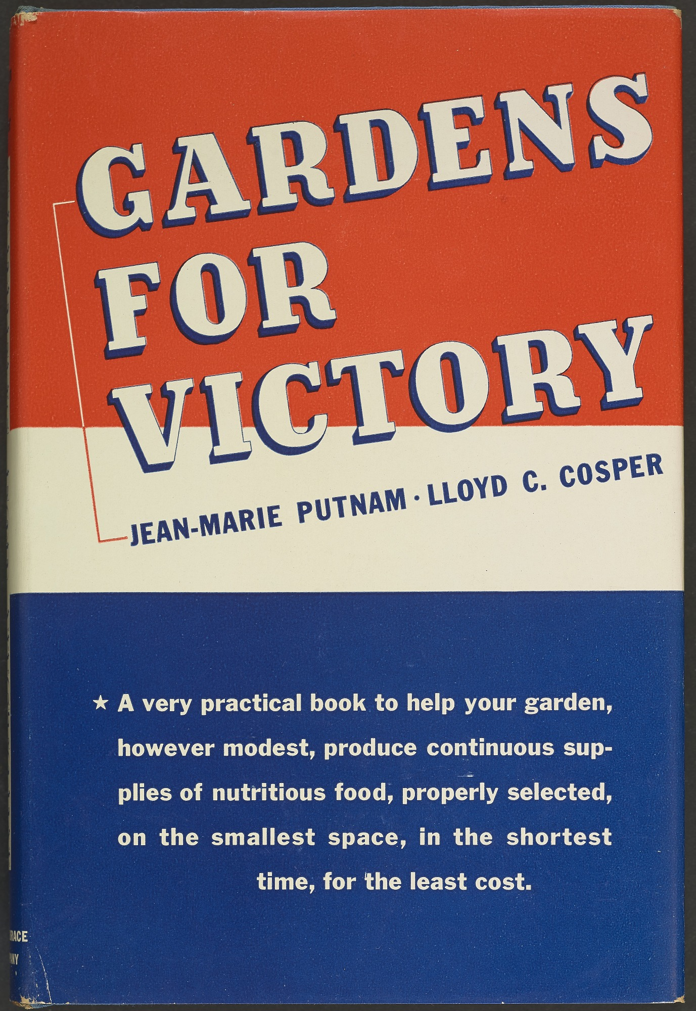 Jean-Marie Putnam and Lloyd C. Cosper, Gardens for Victory, New York, 1942