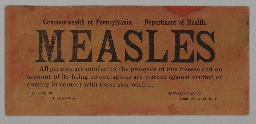 Measles quarantine sign, ca 1920s