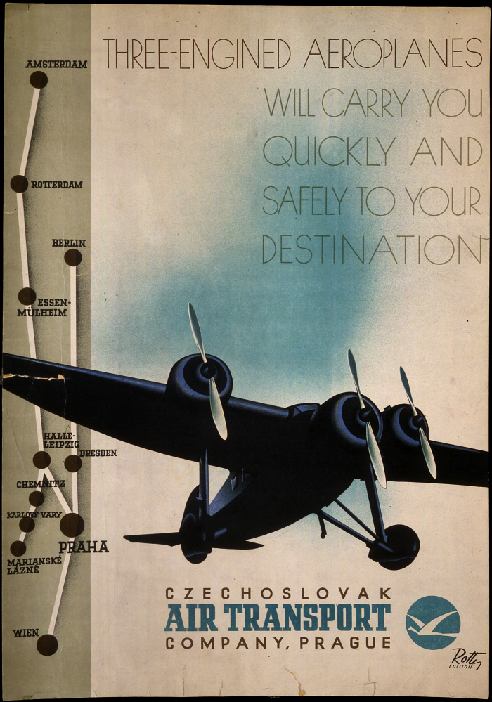 Czechoslovak Air Transport Company Three-Engined Aeroplanes Will Carry You Quickly and Safely to Your Destination
