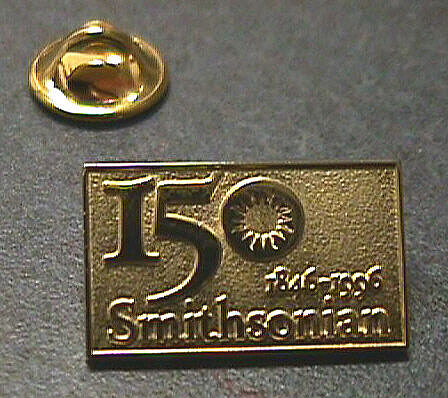 Pin, Lapel, Smithsonian 150th Anniversary,Pin, Lapel, Smithsonian 150th Anniversary