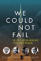 Book Cover: We Could Not Fail