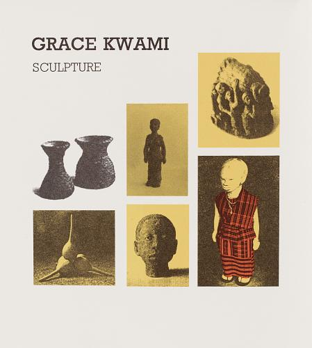 """Grace Kwami Sculpture by Atta Kwami, London, 1993. Cover of the book depicting the words """"Grace Kwami Sculpture"""" and six images of sculptures including human figures, vases and more abstract pieces."""