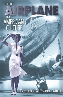 Book Cover: The Airplane in American Culture