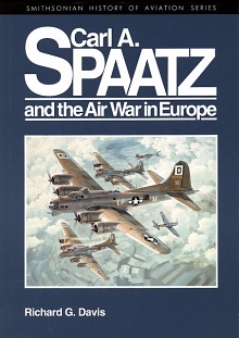 Book Cover: Carl A. Spaatz & the Air War in Europe