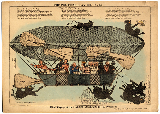 Political Playbill No. 15. The First Voyage of the Aerial Ship to H--L by Steam