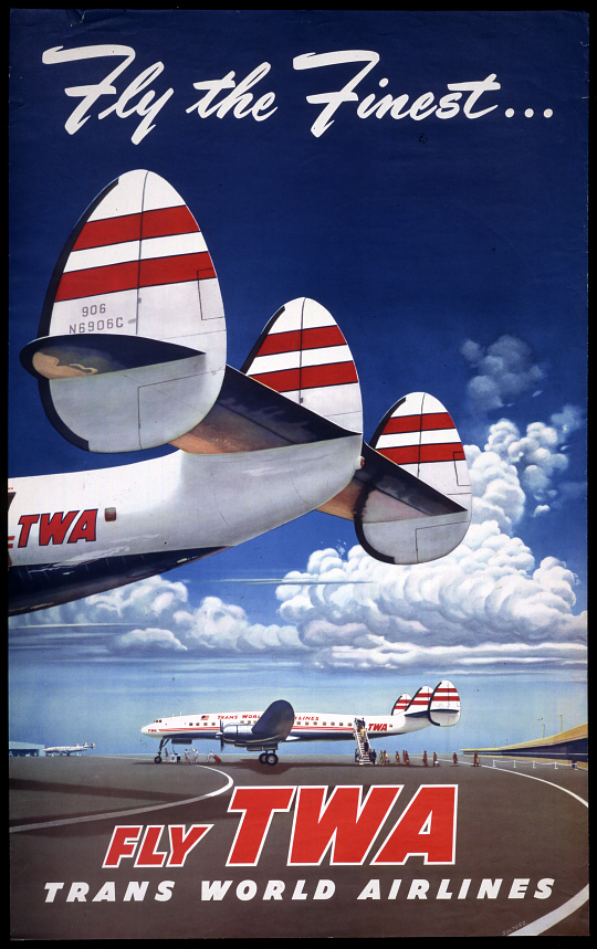 Fly the Finest Fly TWA Trans World Airlines