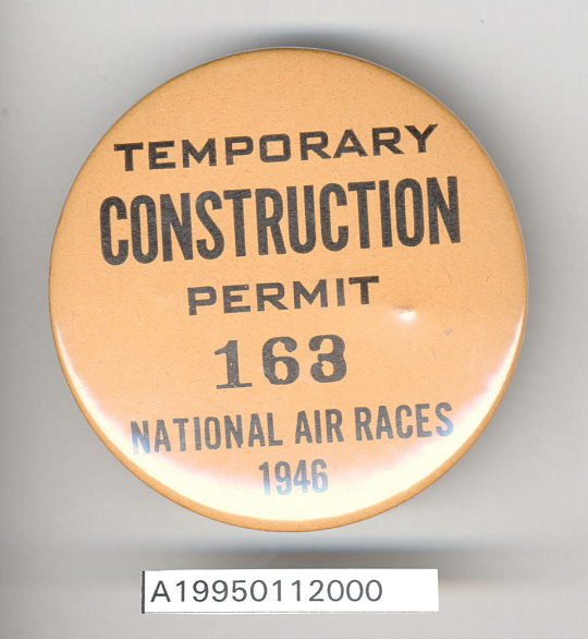 Badge, Construction Permit, 1946 Cleveland Air Races