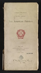 Ten American painters: the first exhibition, catalogue of the pictures