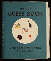 The blue guess book: A young riddle book in pictures