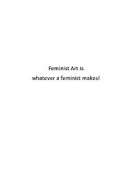 """Sheila de Bretteville response to """"What is Feminist Art?"""""""