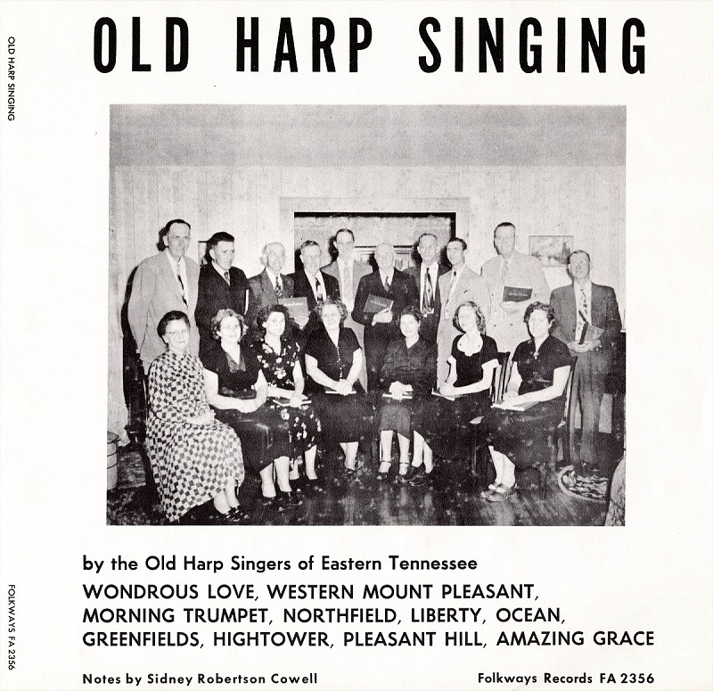 Image for Old harp singing sound recording / Old Harp Singers of Eastern Tennessee. Produced by Moses Asch