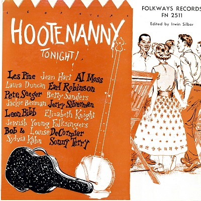 Hootenanny tonight! [sound recording] / edited by Irwin Silber