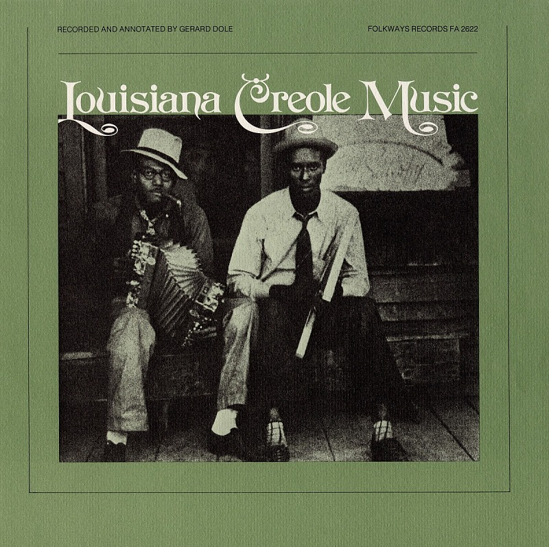 Image 1 for Louisiana Creole music sound recording / recorded and annotated by Gérard Dôle