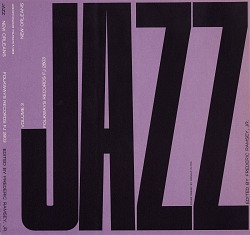 Jazz. Vol. 3 [sound recording] : New Orleans / edited by Frederic Ramsey, Jr