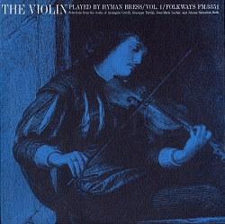 The violin. Vol. 1 [sound recording] / played by Hyman Bress