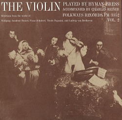 The violin. Vol. 2 [sound recording] / played by Hyman Bress ; accompanied by Charles Reiner