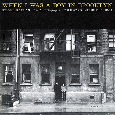 When I was a boy in Brooklyn [sound recording] : an autobiography / Israel Kaplan