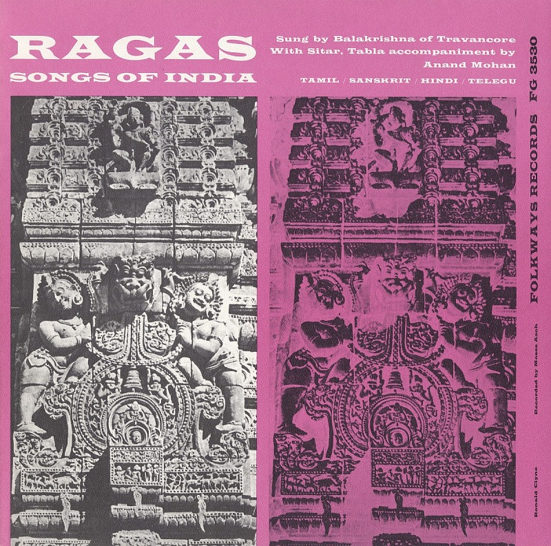 Image 1 for Ragas sound recording : songs of India / sung by Balakrishna of Travancore with Sitar, Tabla accompaniment by Anand Mohan