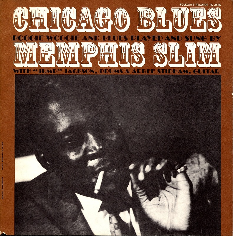 Image 1 for Chicago Blues sound recording : boogie woogie and blues / played and sung by Memphis Slim