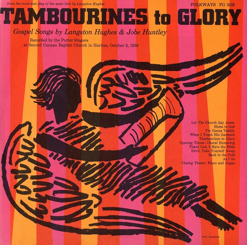 Image for Tambourines to glory sound recording : gospel songs by Langston Hughes and Jobe Huntley / sung by the Porter Singers with Ernest Cook