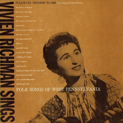 Folk songs of West Pennsylvania [sound recording] / sung by Vivien Richman