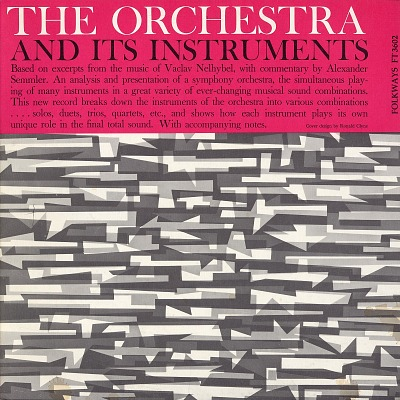 The symphony orchestra and its instruments [sound recording] / based on excerpts from the music of Vaclav Nelhybel, with commentary by Alexander Semmler