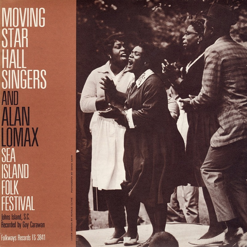 Image for Moving Star Hall Singers and Alan Lomax sound recording : Sea Island Folk Festival, Johns Island, South Carolina / recorded by Guy Carawan