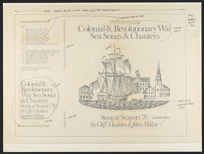 Colonial and Revolutionary War period sea songs and chanteys [sound recording] : singers from Seaport '76, Newport, R.I. / Clifford Haslam ... [et al.]