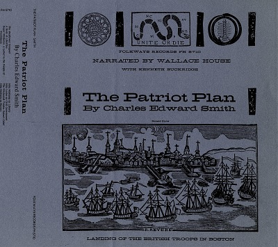 The Patriot plan [sound recording] / excerpts and edited by Charles Edward Smith ; narration by Wallace House