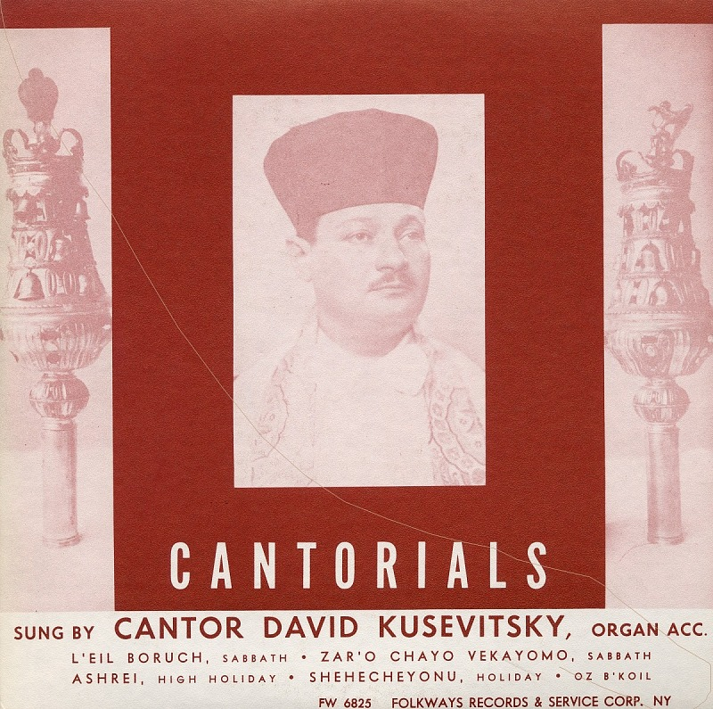 Image for Cantorials sound recording / sung by Cantor David Kusevitsky
