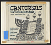 thumbnail for Image 1 - Cantorials for the High Holidays sound recording : Roshashona and Yom Kippur / sung by Cantor Abraham Brun