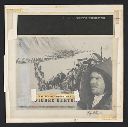 The story of the Klondike [sound recording] : stampede for gold, the golden trail / written and narrated by Pierre Berton