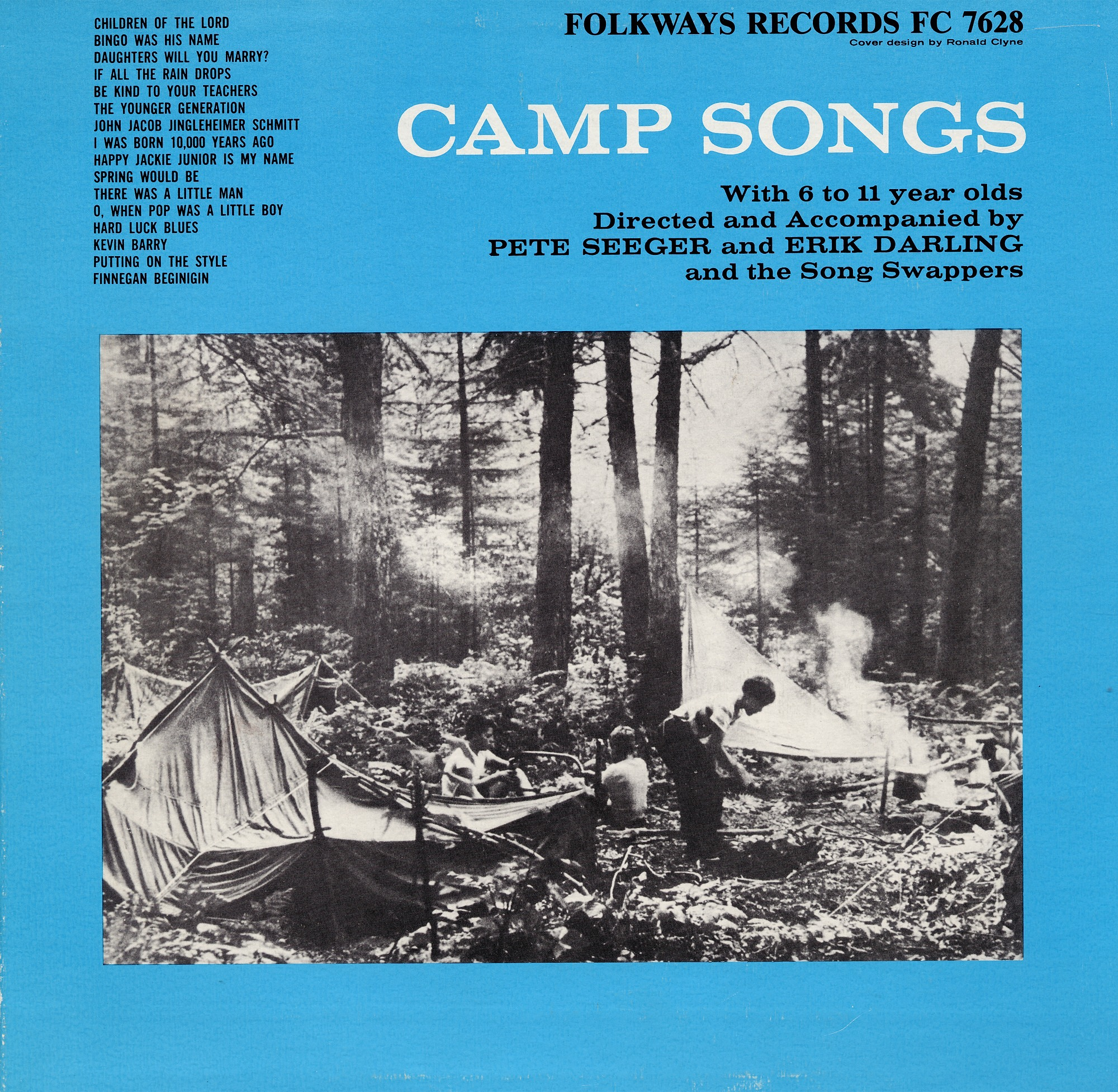 images for Camp songs sound recording : with 6, 7, 8, 9, 10, and 11 year olds / directed and accompanied by Pete Seeger and Erik Darling and the Song Swappers
