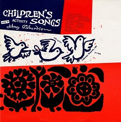 Children's songs [sound recording] / sung by Johnny Richardson