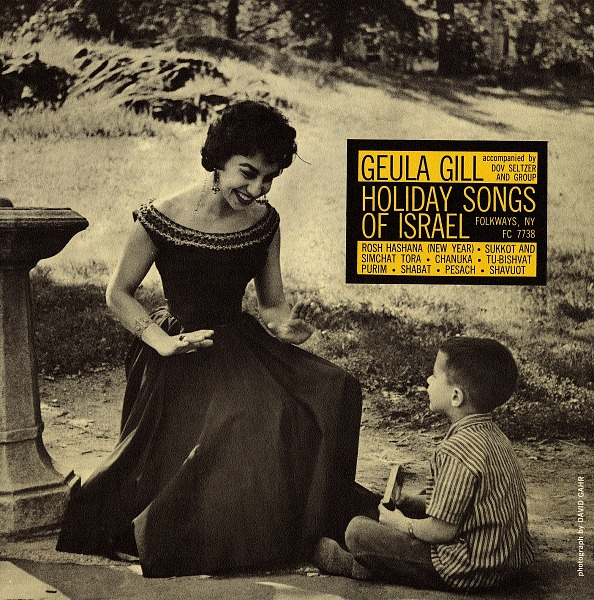 Image for Holiday songs of Israel sound recording / sung by Guela Gill ; accompanied by Dov Seltzer and group