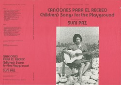 Canciones para el recreo [sound recording] : children's songs for the playground / sung in Spanish by Suni Paz