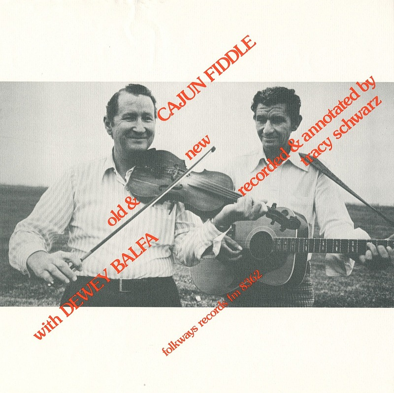Image 1 for Cajun fiddle tunes sound recording : old and new / with Dewey Balfa ; recorded and annotated by Tracy Schwarz