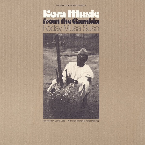 Image 1 for Kora music from the Gambia sound recording / played by Foday Musa Suso