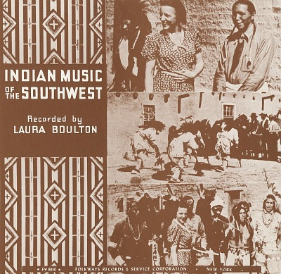 American Indians of the southwest [sound recording] / recorded by Laura Boulton