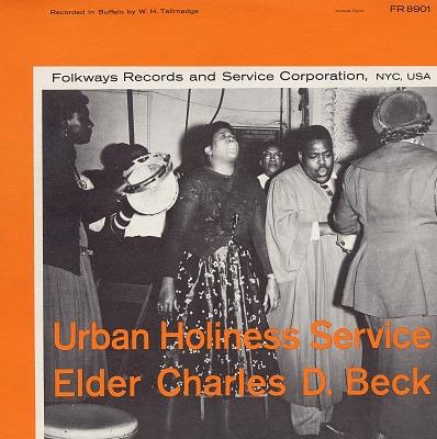 Urban holiness service [sound recording] / Elder Charles D. Beck